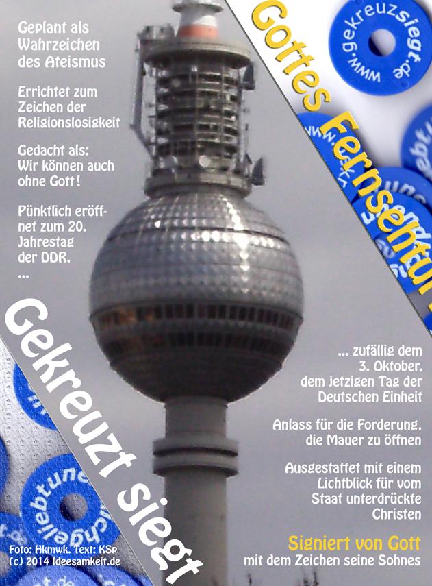 Gottes Fernsehturm Berlin Alexanderturm